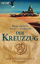 Der Wüstenplanet - Die Legende 2: Der Kreuzzug
