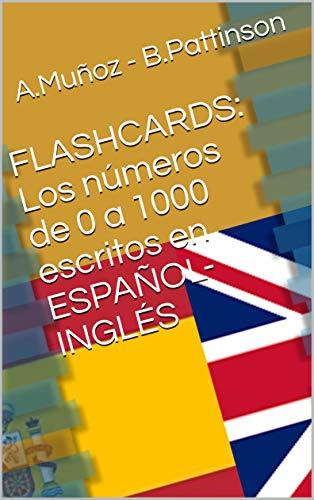 FLASHCARDS: Los números de 0 a 1000 escritos en ESPAÑOL-INGLÉS ...