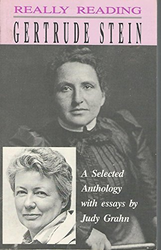 Really Reading Gertrude Stein: A Selected Anthology by Gertrude Stein (1989-10-13)