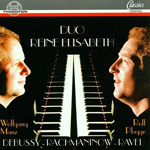 DEBUSSY - RACHMANINOV - RAVEL - Duo Reine Elisabeth