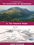 A Pictorial Guide to the Mountains of Snowdonia 2: The Western Peaks (Pictorial Guide Volume 2)