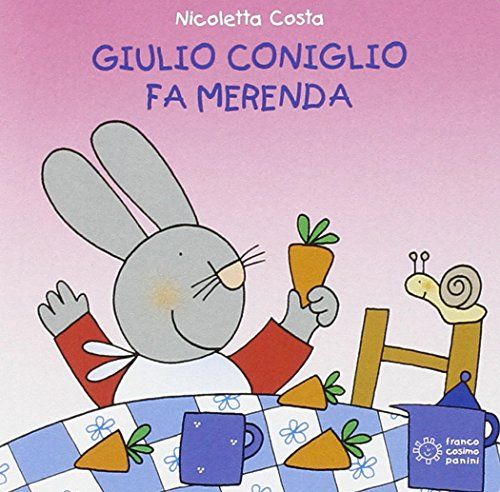 Giulio Coniglio fa merenda (Mini cubetti) por Nicoletta Costa