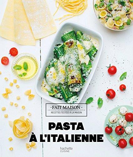 Pasta à l'italienne par Mélanie Martin