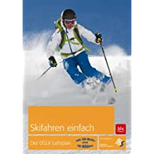 Ski Alpin. Der DSLV-Lehrplan
