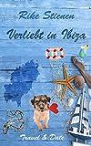 Verliebt in Ibiza: Travel & Date von Rike Stienen