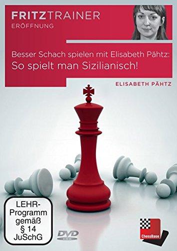 Besser Schach spielen mit Elisabeth Pähtz: So spielt man Sizilianisch! -