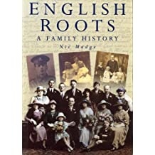 English Roots: A Family History (Regional Series)