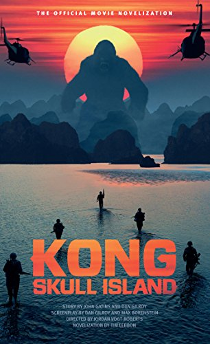 Kong: Skull Island - The Official Movie Novelization (English Edition) (Imax Tv)