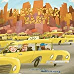 [(New York, Baby!)] [Author: Chronicle Books Staff] published on (April, 2012)