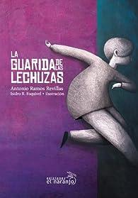 La guarida de las Lechuzas par  Antonio Ramos Revillas