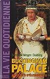 Telecharger Livres La vie quotidienne a Buckingham Palace sous Elisabeth II (PDF,EPUB,MOBI) gratuits en Francaise