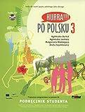 Hurra!!! Po Polsku: Student's Textbook, Vol. 3 (Book & CD)