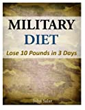51surAEF6GL. SL160  - NO.1 THE BEST MILITARY DIET PLAN REVIEW LOSE 10 POUNDS IN 3 DAYS WEIGHT LOSS