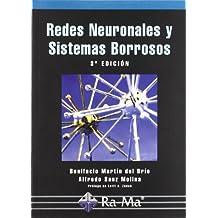 Redes Neuronales y Sistemas Borrosos. 3ª Edición
