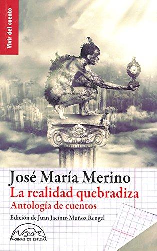 La realidad quebradiza: Antología de cuentos (Vivir del cuento)