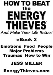 How To Beat The Energy Thieves And Make Your Life Better