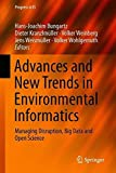 Advances and New Trends in Environmental Informatics: Managing Disruption, Big Data and Open Science (Progress in IS)