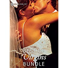 Best of Virgins Bundle: The Virgin's Price / The Virgin's Proposal / His Virgin Secretary / One Hot Texan / The Innocent Virgin / Undercover Virgin / A ... Mistress (Mills & Boon e-Book Collections)