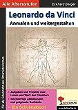 Leonardo da Vinci ... anmalen und weitergestalten: Ein Schulmalbuch - Eckhard Berger