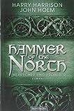 Hammer of the North - Herrscher und...