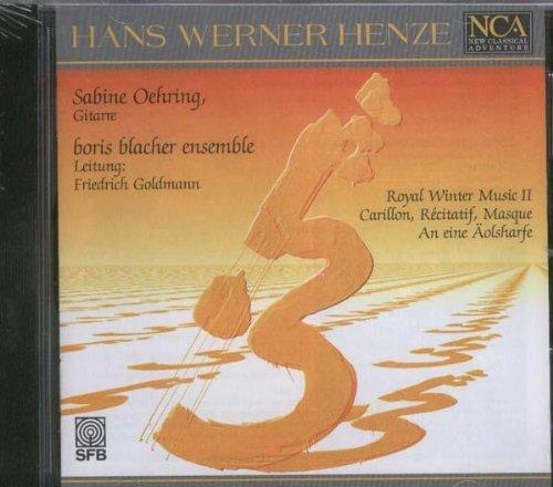 Preisvergleich Produktbild Hans Werner Henze: Royal Winter Music (1979) / Carillon,  Récitatif,  Masque (1974) / An eine Äolsharfe (1985 / 86)