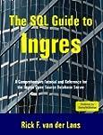 The SQL Guide to Ingres by van der La...