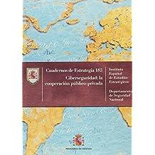 Ciberseguridad, la cooperación público privada (Cuadernos de estrategia)