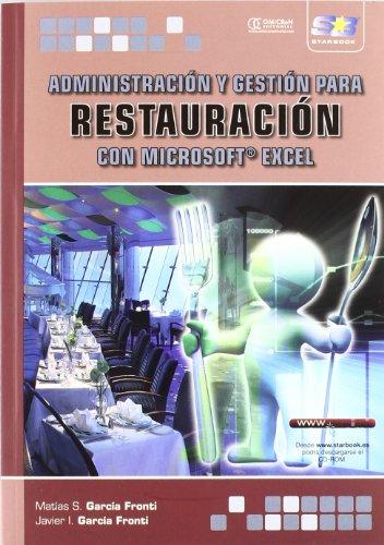 Administración y Gestión para Restauración con Microsoft Excel por Matías S. García Fronti