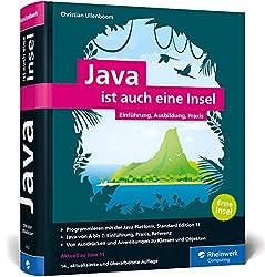 Java ist auch eine Insel: Java programmieren lernen mit dem umfassenden Standardwerk für Java-Entwickler