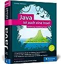 Java ist auch eine Insel - Programmieren lernen mit dem Standardwerk für Java-Entwickler. Ausgabe 2019, aktuell zu Java 11.