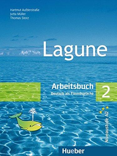 Lagune. Arbeitsbuch. Per le Scuole superiori: LAGUNE 2 Arbeitsbuch (ejerc.cic.): Arbeitsbuch 2