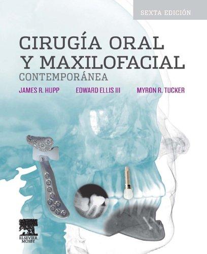 Descargar Libro Cirugía oral y maxilofacial contemporánea de James R. Hupp