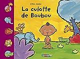 La culotte de Boubou, tome 1