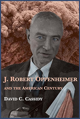 j-robert-oppenheimer-and-the-american-century-english-edition