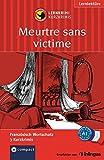 Meurtre sans victime: Lernkrimi Französisch. Grundwortschatz - Niveau A1 (Lernkrimi Kurzkrimis)