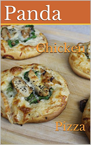 Bbq Chicken Pizza (Chicken: Pizza (English Edition))