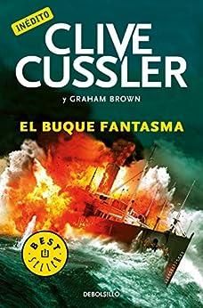 El buque fantasma (Archivos NUMA 12) eBook: Cussler, Clive