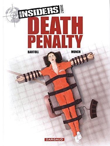 Insiders - Saison 2 - tome 3 - Death penalty par Bartoll Jean-Claude