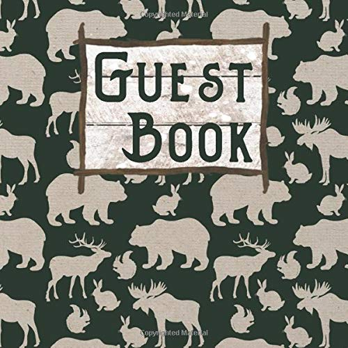 Guest Book: Woodland Mountain Animals Guest Log Notebook for Guest House Vacation Rental Lodge  Tan and Black (GB 8.5