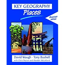 Key Geography: Places: Scottish Edition (Key Geography for Key Stage 3) by David Waugh (2000-11-17)