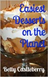 Easiest Desserts on the Planet