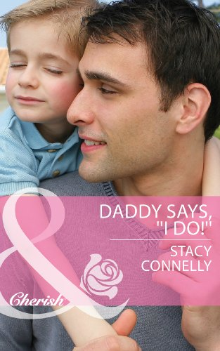 daddy-says-i-do-mills-boon-cherish-the-pirelli-brothers-book-2