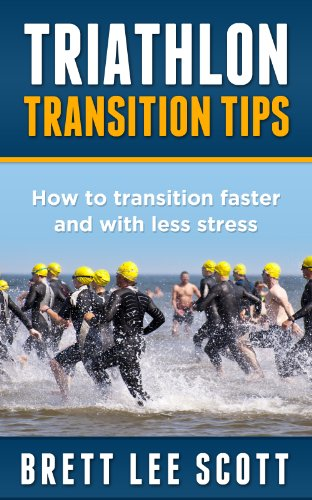 Triathlon Transition Tips: How to Transition Faster and with Less Stress (Iron Training Tips) (English Edition)