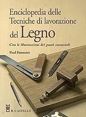 Idea Regalo - Enciclopedia delle tecniche di lavorazione del legno