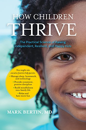 How Children Thrive: The Practical Science of Raising ...