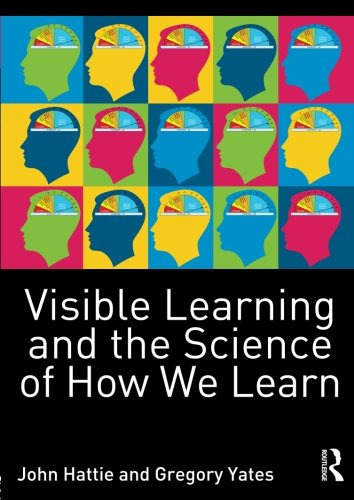 Visible Learning and the Science of How We Learn por John Hattie