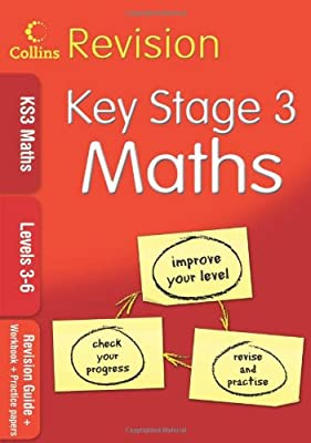 KS3 Maths L3–6: Revision Guide + Workbook + Practice Papers (Collins KS3 Revision): Levels 3-6 by Collins