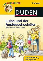 Lesedetektive - Luise und der Austauschschüler, 4. Klasse