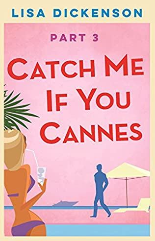 book cover of Catch Me if You Cannes: Part 3