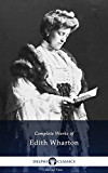 Delphi Complete Works of Edith Wharton (Illustrated)